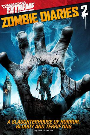 Zombie Diaries 2: World of the Dead (2011)