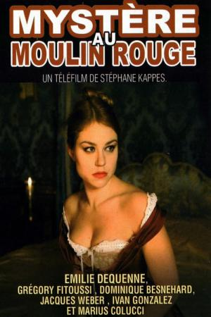 Mysteriet på Moulin Rouge (2011)