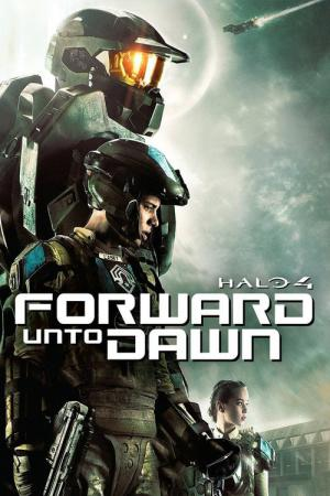Halo 4 Forward Unto Dawn (2012)