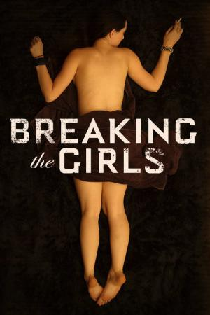 Breaking the Girls (2012)