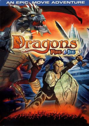 Dragons: Fire & Ice (2004)